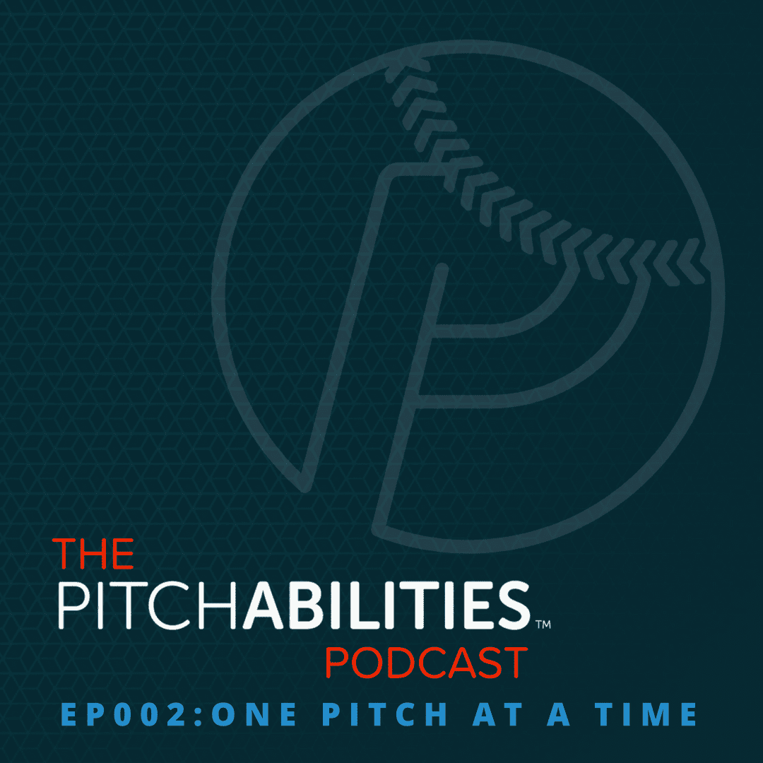 PITCHABILITIES Podcast – Episode 002: One Pitch at a Time (Audiobook)